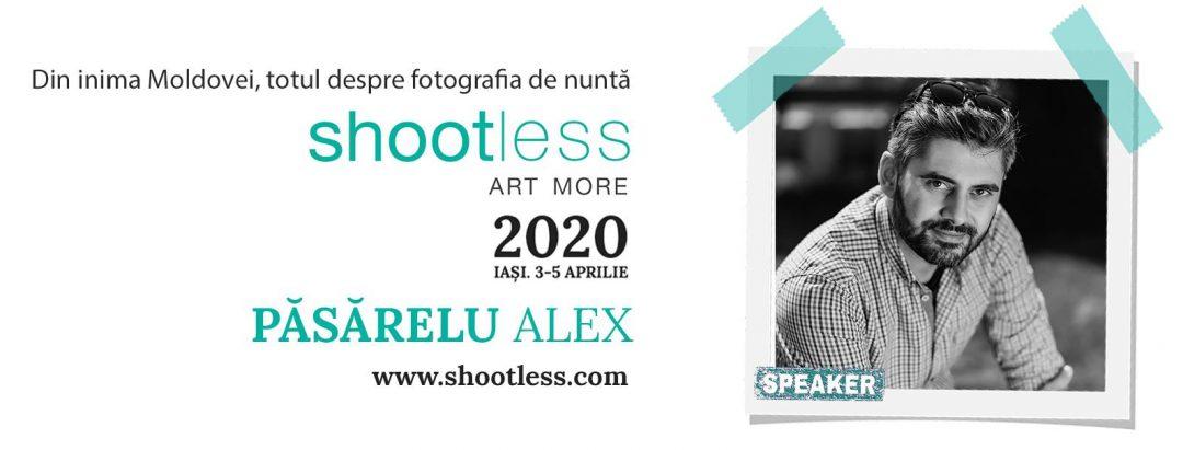 Shootless 2020 - conferinta fotografie de nunta - Speaker Alex Pasarelu - Fotograf nunta Bucuresti